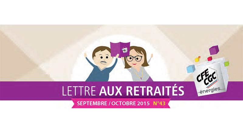 Lettre aux retraités n° 43 – Septembre / Octobre 2015