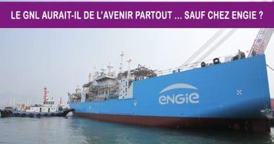 La presse vient de se faire l'écho d'une possible cession des activités GNL d'ENGIE …
