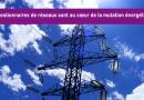 Les gestionnaires de réseaux sont au cœur de la mutation énergétique !