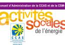 Conseil d'Administration de la CCAS et la CSM-R