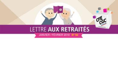 Lettre aux retraités n° 60 – Janvier / Février 2019