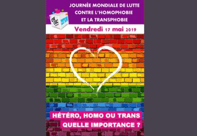 Journée Mondiale de la Lutte contre l'Homophobie et la Transphobie : Hétéro, Homo ou Trans Quelle importance ?