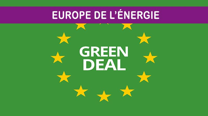 Europe : pour un Green Deal plus décarboné que vert !