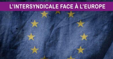 L'Intersyndicale écrit à la Présidente de la Commission européenne.