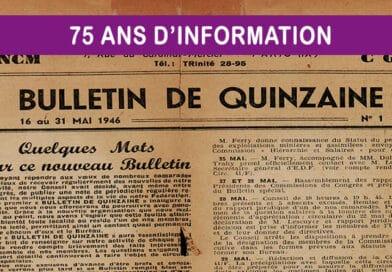Du Bulletin de Quinzaine au 100 % Énergies,  en passant par Présence Énergie, 75 ans d'information à votre service.