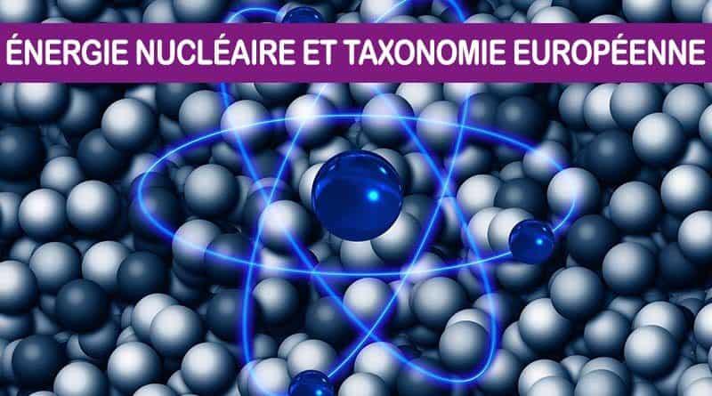 L'inclusion du nucléaire dans la taxonomie européenne